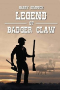 Legend of Badger Claw