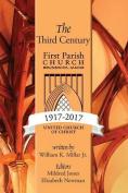 The Third Century 1917-2017