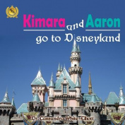 Kimara and Aaron Go to Disneyland