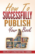 How to Successfully Publish Your Book