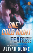 Fearless: One Cold Night
