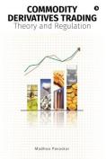 Commodity Derivatives Trading