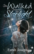She Walked Beneath the Starlight