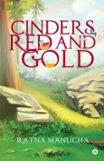 Cinders, Red and Gold