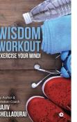 Wisdom Workout