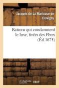 Raisons Qui Condamnent Le Luxe, Tirees Des Peres [FRE]