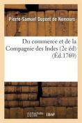 Du Commerce Et de La Compagnie Des Indes, Seconde Edition  [FRE]