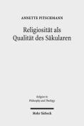 Religiositat ALS Qualitat Des Sakularen [GER]