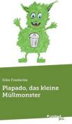 Plapado, Das Kleine Mullmonster [GER]