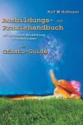 Ausbildungs-Und Praxishandbuch [GER]
