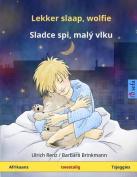 Lekker Slaap, Wolfie - Sladce SPI, Maly Vlku. Tweetalige Kinderboek  [AFR]