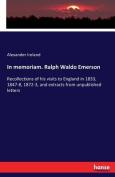 In Memoriam. Ralph Waldo Emerson