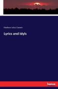 Lyrics and Idyls