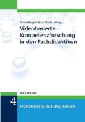 Videobasierte Kompetenzforschung in Den Fachdidaktiken [GER]