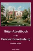 Guter-Adressbuch Fur Die Provinz Brandenburg [GER]