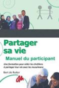 Partager Sa Vie [FRE]