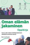 Oman Elaman Jakaminen [FIN]