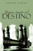 Jaque Mate Al Destino [Spanish]