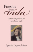 Poesias de Una Vida [Spanish]