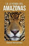 La Leyenda del Amazonas [Spanish]
