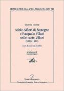 Adele Alfieri Di Sostegno E Pasquale Villari Nelle Carte Villari (1888-1917)