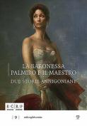 La Baronessa, Palmiro E Il Maestro: Due Storie Annigoniane