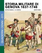 Storia Militare Di Genova 1637-1746 [ITA]