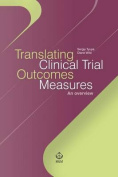 Translating Clinical Trial Outcomes Measures