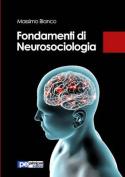 Fondamenti Di Neurosociologia [ITA]