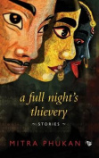 A Full Night's Thievery [Large Print]