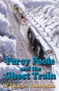 Percy Poole and the Ghost Train