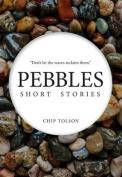 Pebbles Short Stories