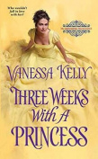 Three Weeks with a Princess