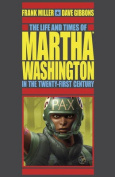 Life and Times of Martha Washington in the Twenty-First Century, the