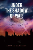 Under the Shadow of War