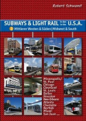 Subways & Light Rail in the USA 1