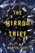 The Mirror: Thief