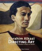 Ebrahim Alkazi Directing Art