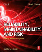 Reliability, Maintainability and Risk