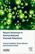 Recent Advances in Aminocatalyzed Cascade Reactions