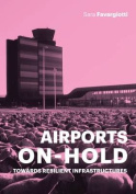 Airports on Hold