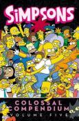 Simpsons Comics Colossal Compendium, Volume 5