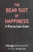 The Bear Suit of Happiness