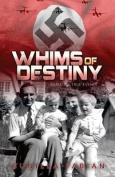 Whims of Destiny