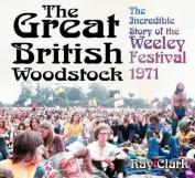 The Great British Woodstock