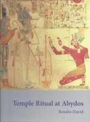 Temple Ritual at Abydos
