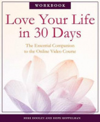 Love Your Life in 30 Days