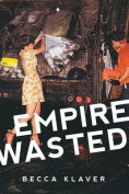 Empire Wasted: Poems