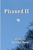 Phased II