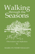 Walking Through the Seasons